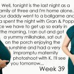 Baby Belly, Week 39