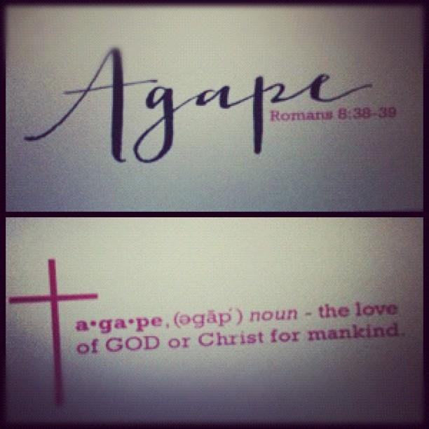 #agape #favoriteword #godislove #photoadaymay