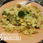 Bowties & Broccoli, an Un-Recipe