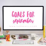 Blogtember | Goals for September