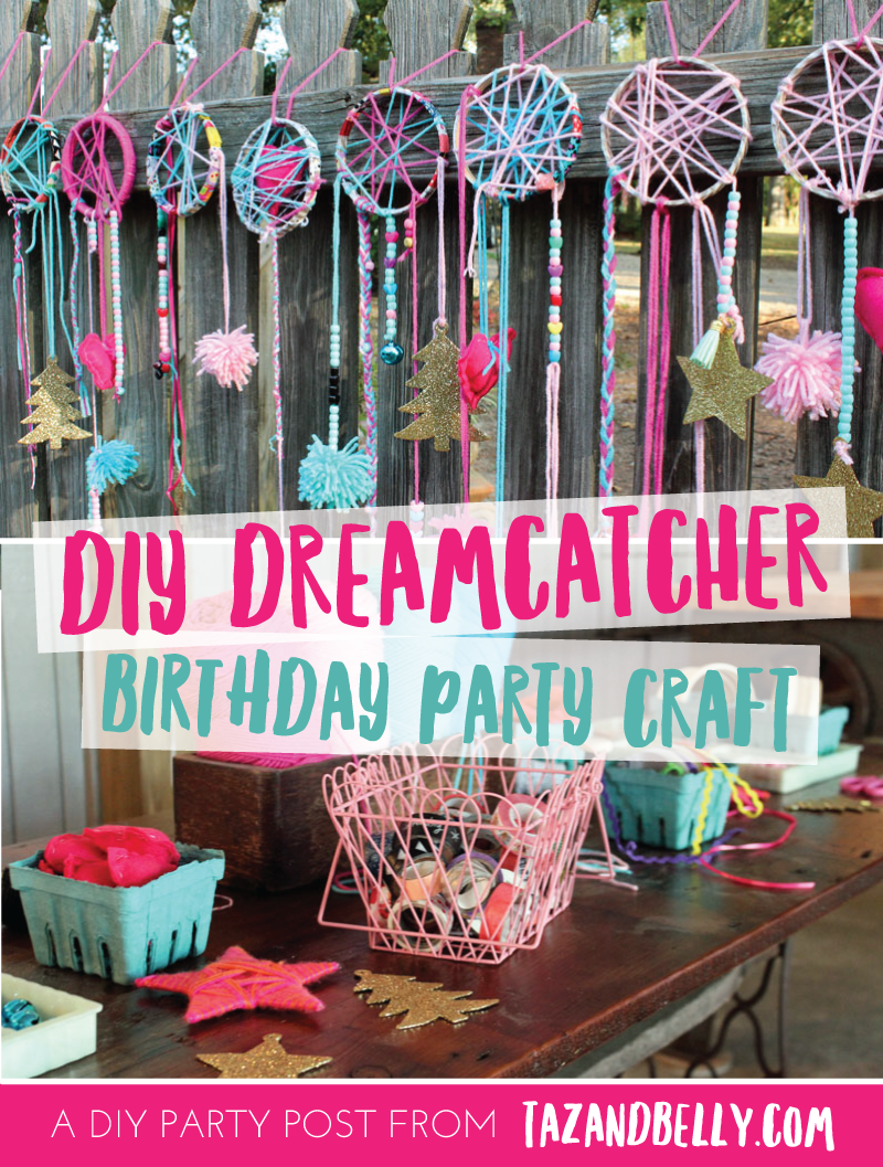 Diy Dream Catcher Party Craft Taz And Belly