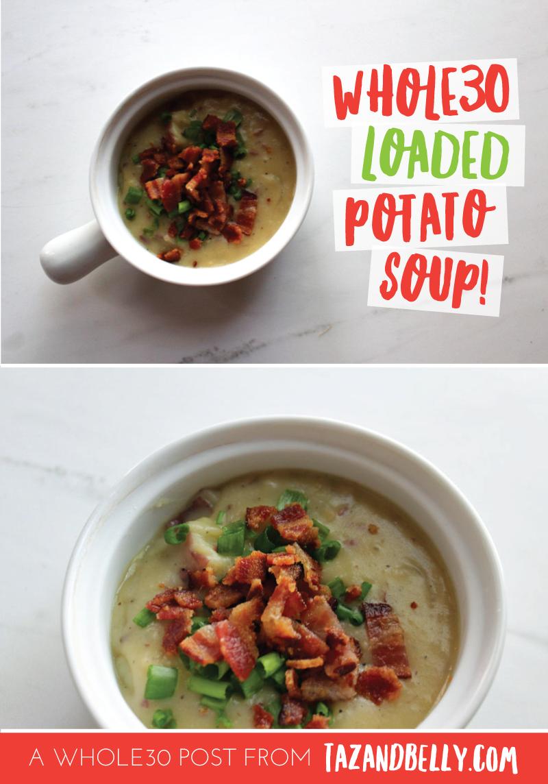 Whole30 Loaded Potato Soup | tazandbelly.com