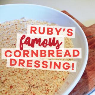 Ruby's Famous Cornbread Dressing