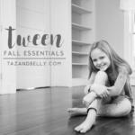 Tween Fall Essentials | Vol 1