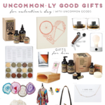 Uncommonly Good Gifts for Valentine's Day