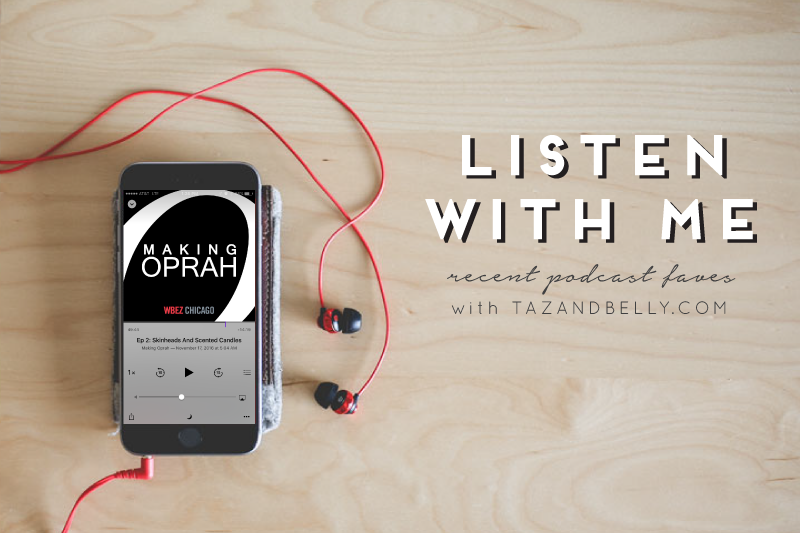Listen With Me   Recent Podcast Faves