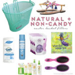 Natural + Non-Candy Easter Basket Fillers