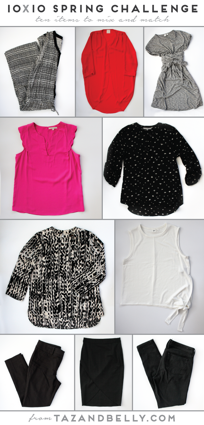 Join Style Bee and Unfancy for the 10x10 Spring Style Challenge. Find ten items in your closet and create ten distinct looks, all within ten days! | tazandbelly.com