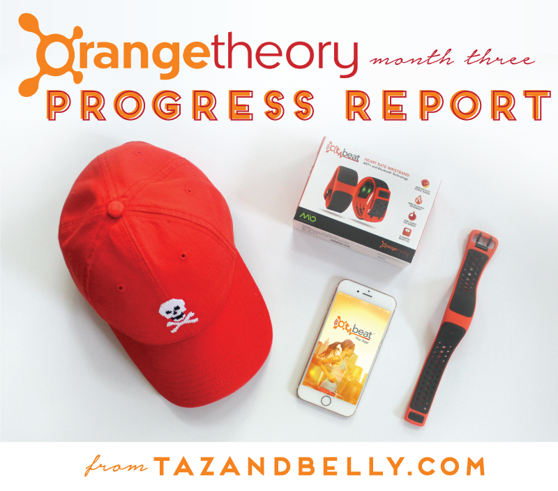 Orange Theory Month Three | tazandbelly.com