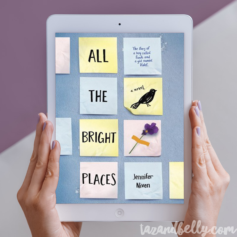 What I Read in June: All the Bright Places   tazandbelly.com