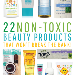 Non-Toxic Beauty Products That Won't Break the Bank!