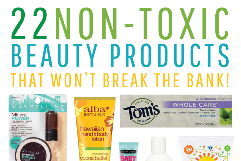 Non-Toxic Beauty Products That Won't Break the Bank | tazandbelly.com