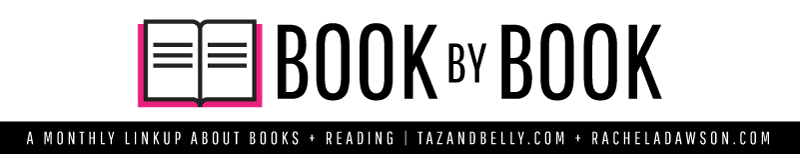 Book by Book Monthly Link Up | tazandbelly.com